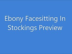 ebony facesitting in stocking preview
